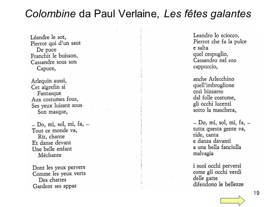 19 Colombine da Paul Verlaine, Les fêtes galantes