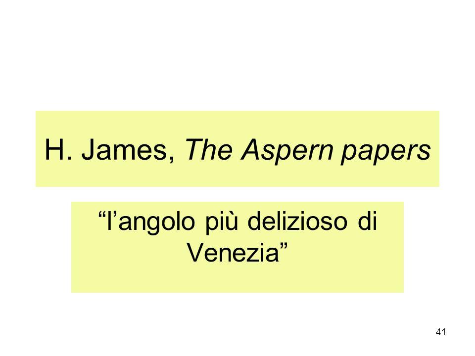 41 H. James, The Aspern papers langolo più delizioso di Venezia