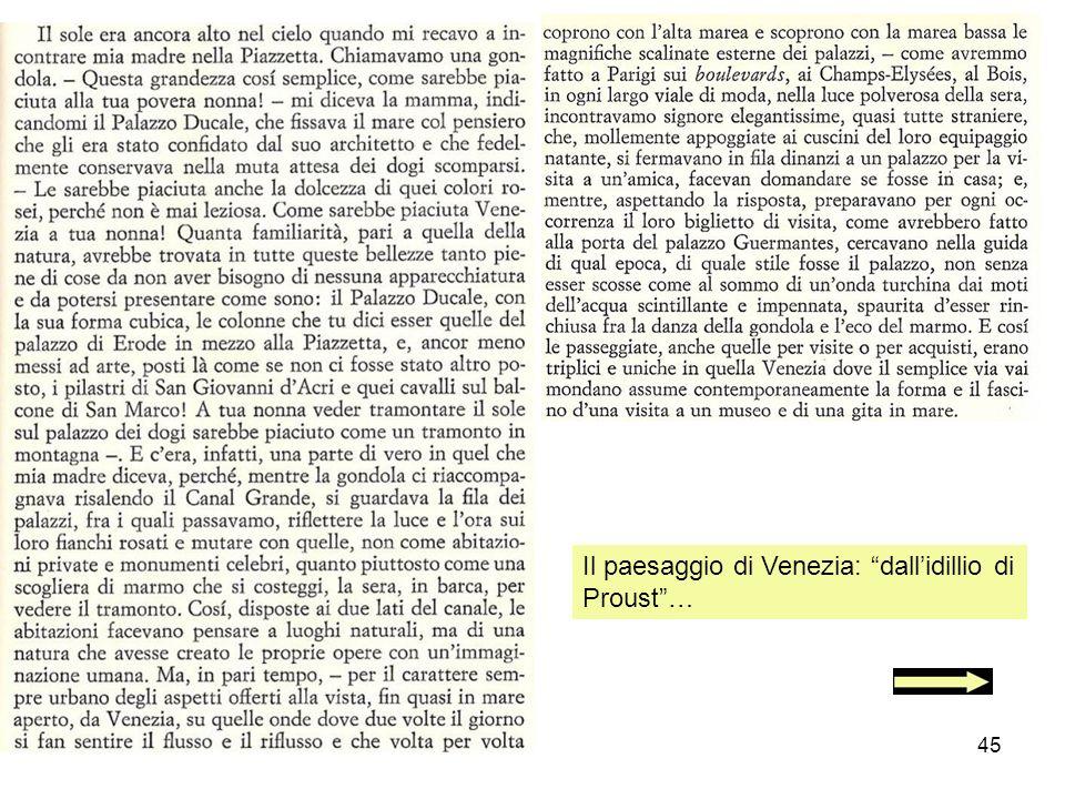 45 Il paesaggio di Venezia: dallidillio di Proust…