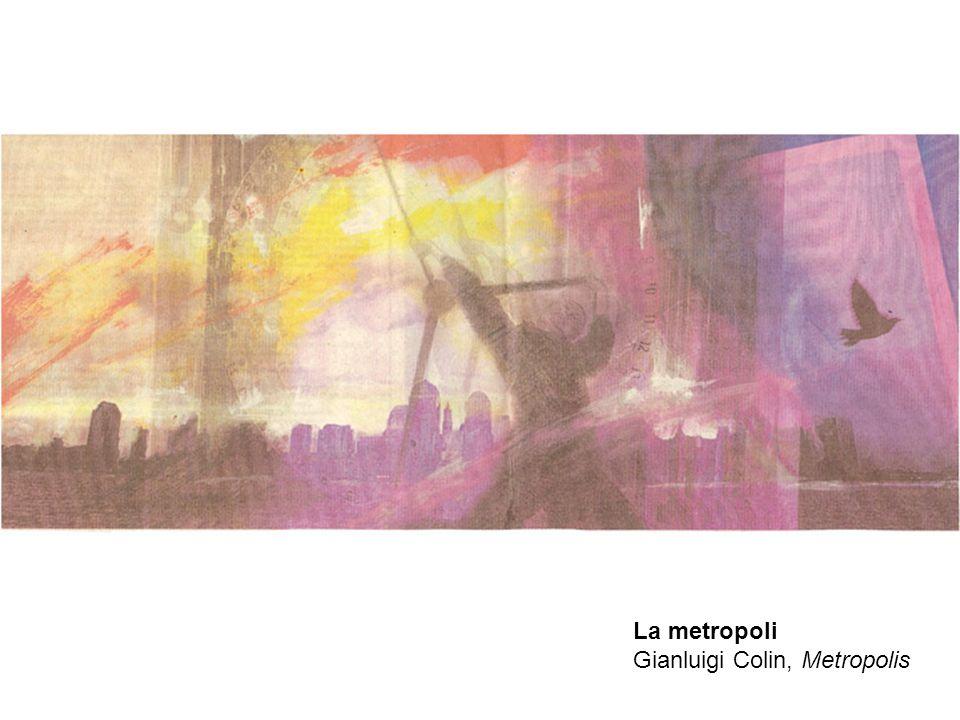 La metropoli Gianluigi Colin, Metropolis
