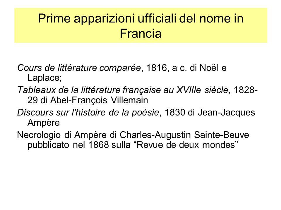 Cours de littérature comparée, 1816, a c. di Noël e Laplace; Tableaux de la littérature française au XVIIIe siècle, 1828- 29 di Abel-François Villemai