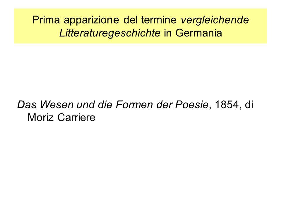 Prima apparizione del termine vergleichende Litteraturegeschichte in Germania Das Wesen und die Formen der Poesie, 1854, di Moriz Carriere