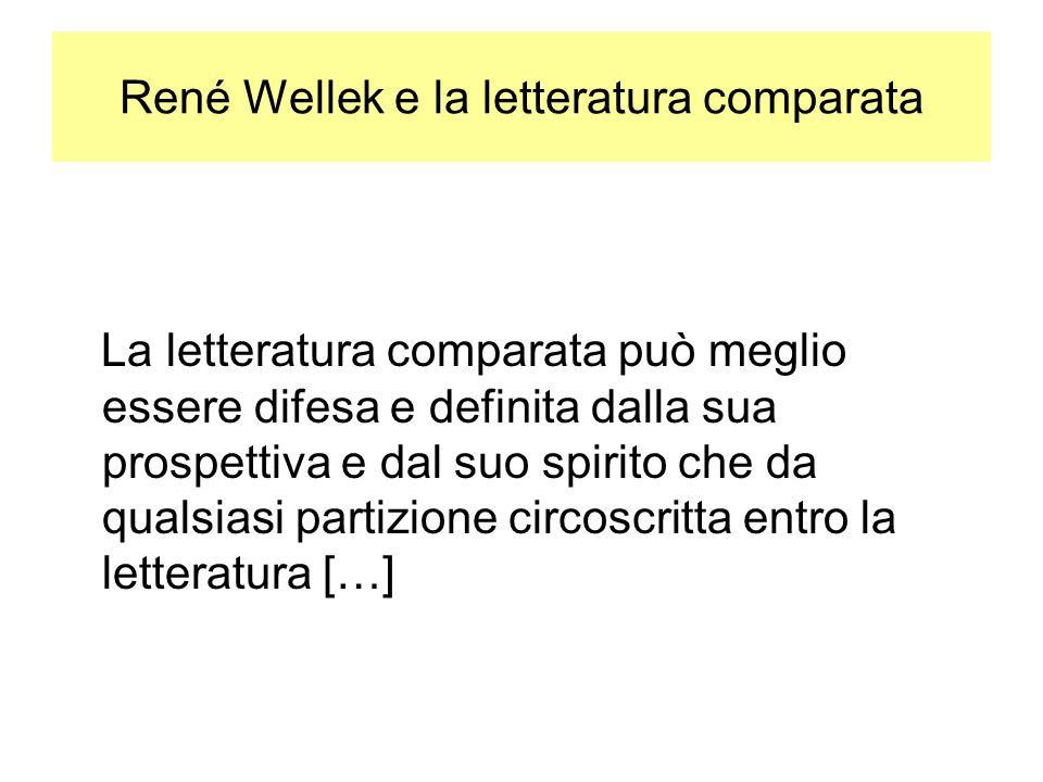 René Wellek e la letteratura comparata La letteratura comparata può meglio essere difesa e definita dalla sua prospettiva e dal suo spirito che da qualsiasi partizione circoscritta entro la letteratura […]
