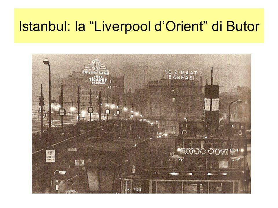 Istanbul: la Liverpool dOrient di Butor