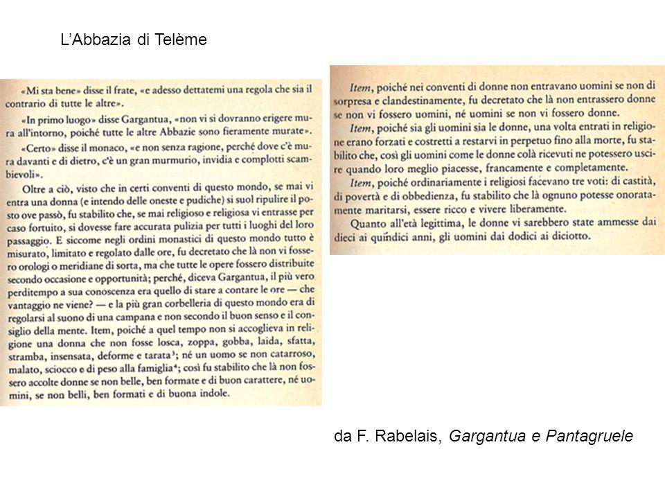 da F. Rabelais, Gargantua e Pantagruele LAbbazia di Telème