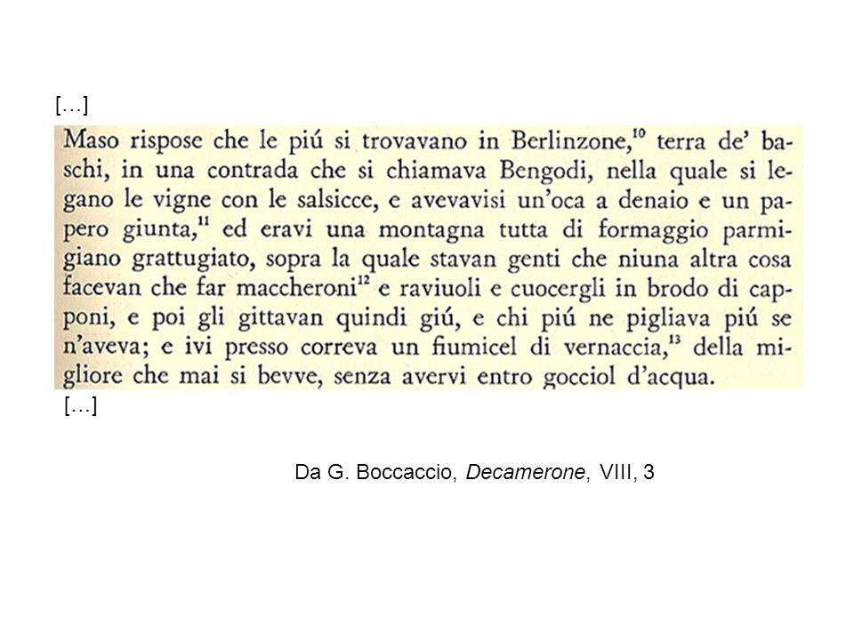 […] Da G. Boccaccio, Decamerone, VIII, 3