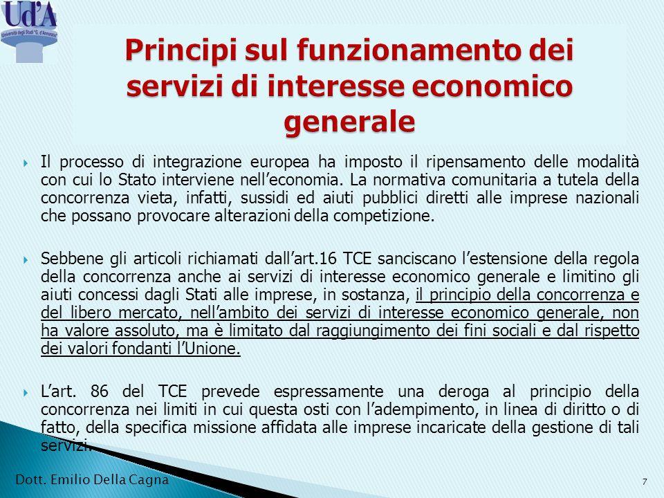 Il processo di integrazione europea ha imposto il ripensamento delle modalità con cui lo Stato interviene nelleconomia.