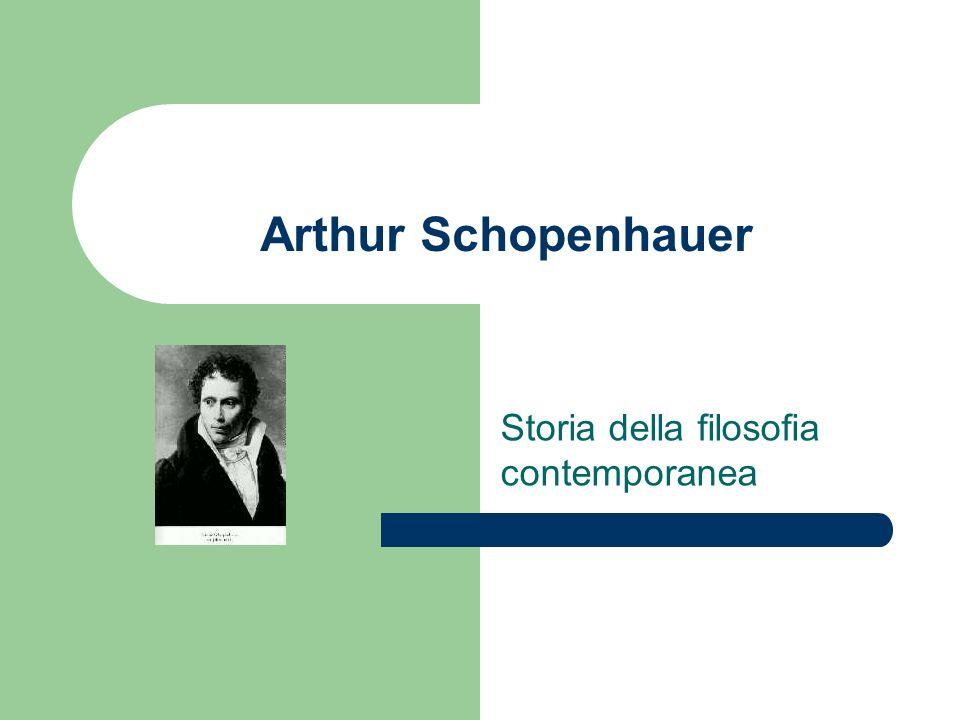 Arthur Schopenhauer Storia della filosofia contemporanea