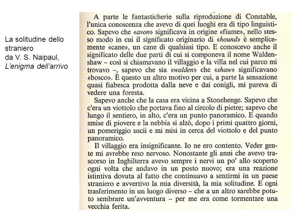 La solitudine dello straniero da V. S. Naipaul, Lenigma dellarrivo