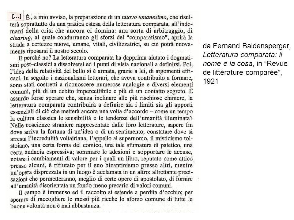 da Fernand Baldensperger, Letteratura comparata: il nome e la cosa, in Revue de littérature comparée, 1921 […]