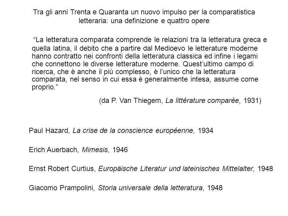 Tra gli anni Trenta e Quaranta un nuovo impulso per la comparatistica letteraria: una definizione e quattro opere Paul Hazard, La crise de la conscien