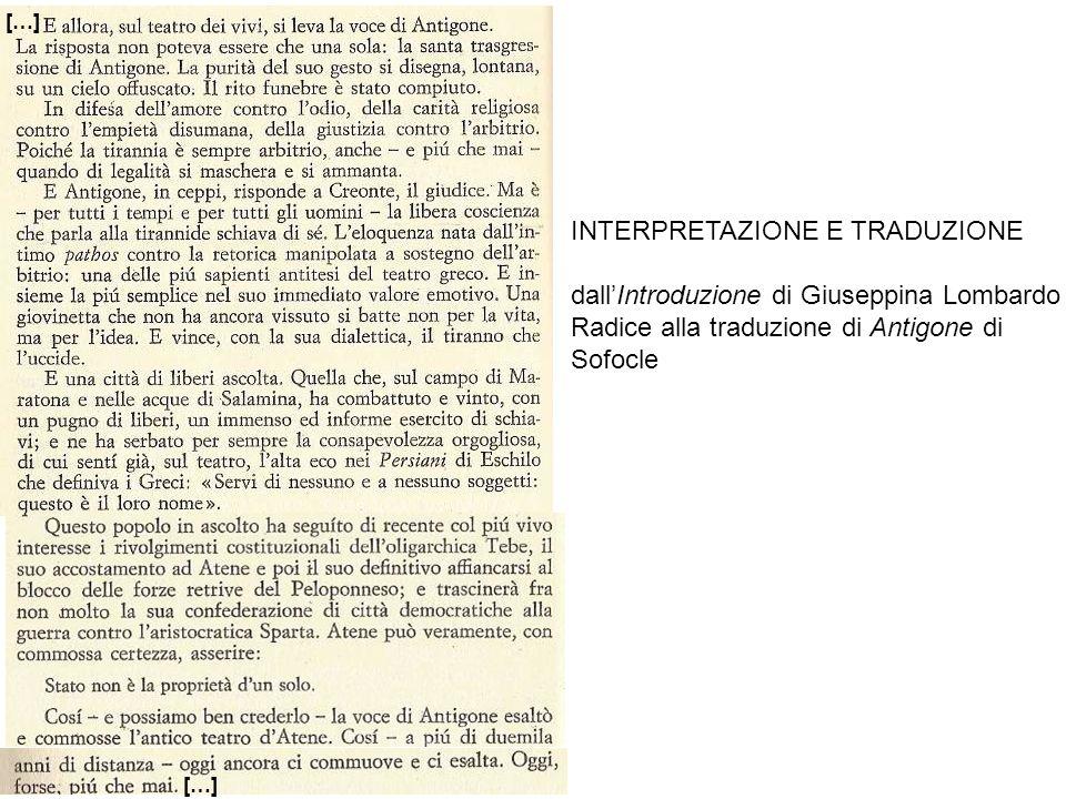INTERPRETAZIONE E TRADUZIONE dallIntroduzione di Giuseppina Lombardo Radice alla traduzione di Antigone di Sofocle […]