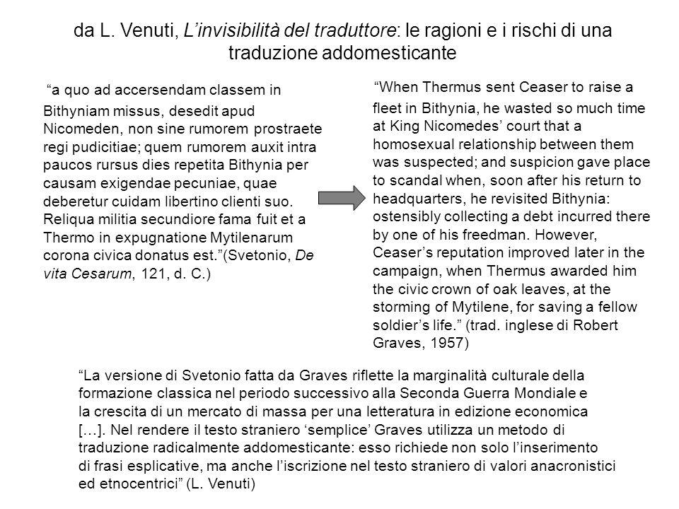 da L. Venuti, Linvisibilità del traduttore: le ragioni e i rischi di una traduzione addomesticante a quo ad accersendam classem in Bithyniam missus, d
