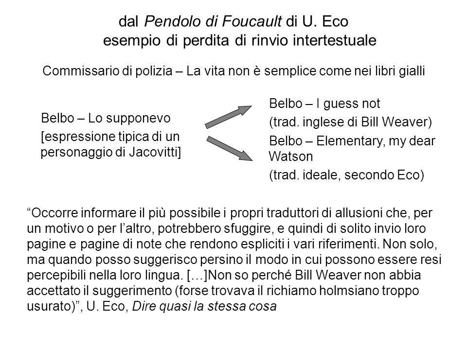 dal Pendolo di Foucault di U. Eco esempio di perdita di rinvio intertestuale Belbo – Lo supponevo [espressione tipica di un personaggio di Jacovitti]