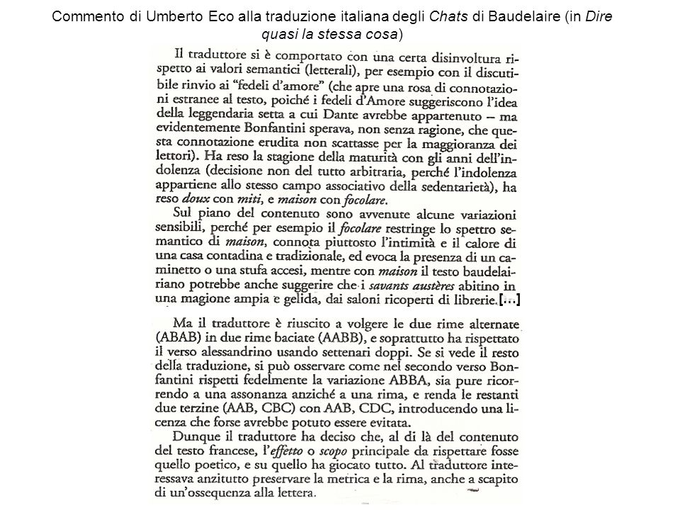 Commento di Umberto Eco alla traduzione italiana degli Chats di Baudelaire (in Dire quasi la stessa cosa) […]