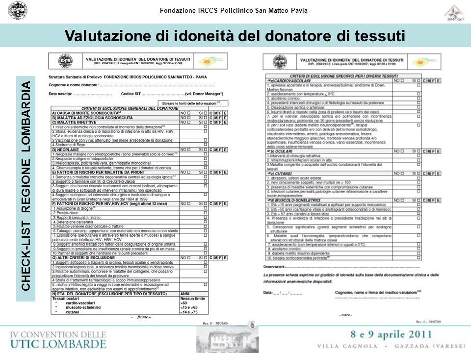 Fondazione IRCCS Policlinico San Matteo Pavia Valutazione di idoneità del donatore di tessuti CHECK-LIST REGIONE LOMBARDIA
