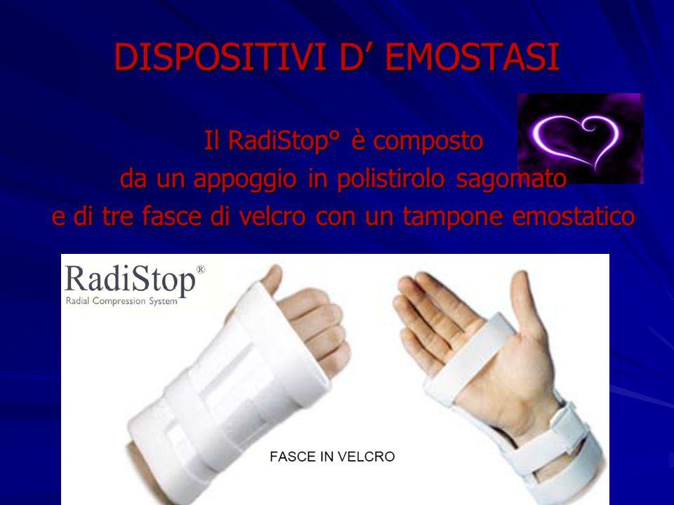 DISPOSITIVI D EMOSTASI Il RadiStop° è composto da un appoggio in polistirolo sagomato e di tre fasce di velcro con un tampone emostatico