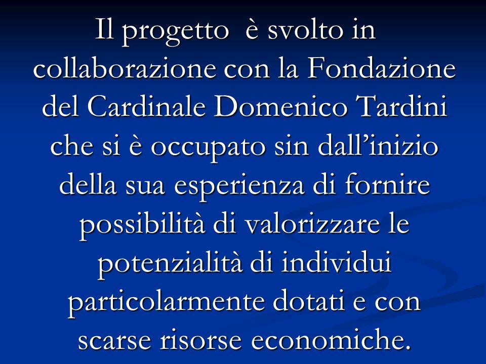 Il progetto è svolto in collaborazione con la Fondazione del Cardinale Domenico Tardini che si è occupato sin dallinizio della sua esperienza di forni