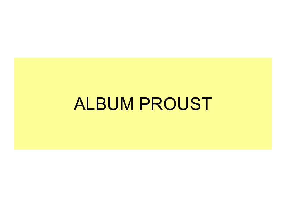 ALBUM PROUST