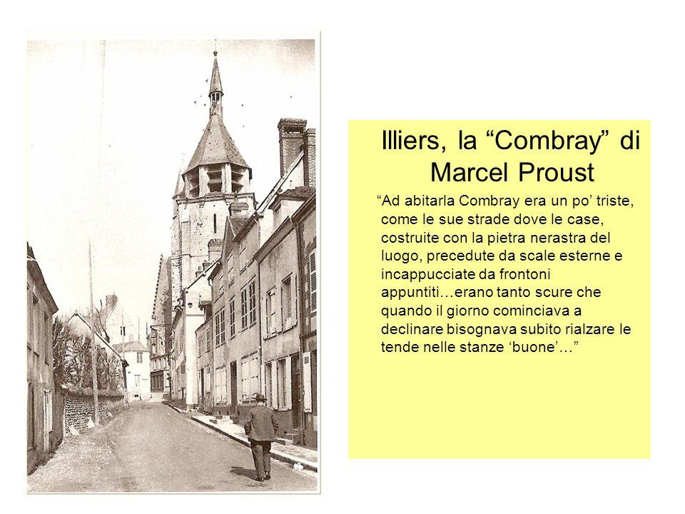 Illiers, la Combray di Marcel Proust Ad abitarla Combray era un po triste, come le sue strade dove le case, costruite con la pietra nerastra del luogo