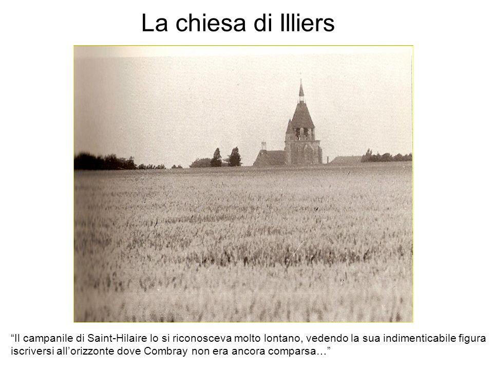 La chiesa di Illiers Il campanile di Saint-Hilaire lo si riconosceva molto lontano, vedendo la sua indimenticabile figura iscriversi allorizzonte dove