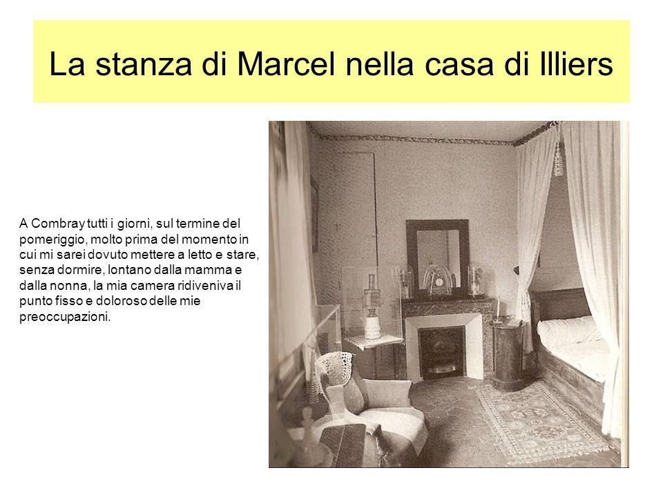 La stanza di Marcel nella casa di Illiers A Combray tutti i giorni, sul termine del pomeriggio, molto prima del momento in cui mi sarei dovuto mettere