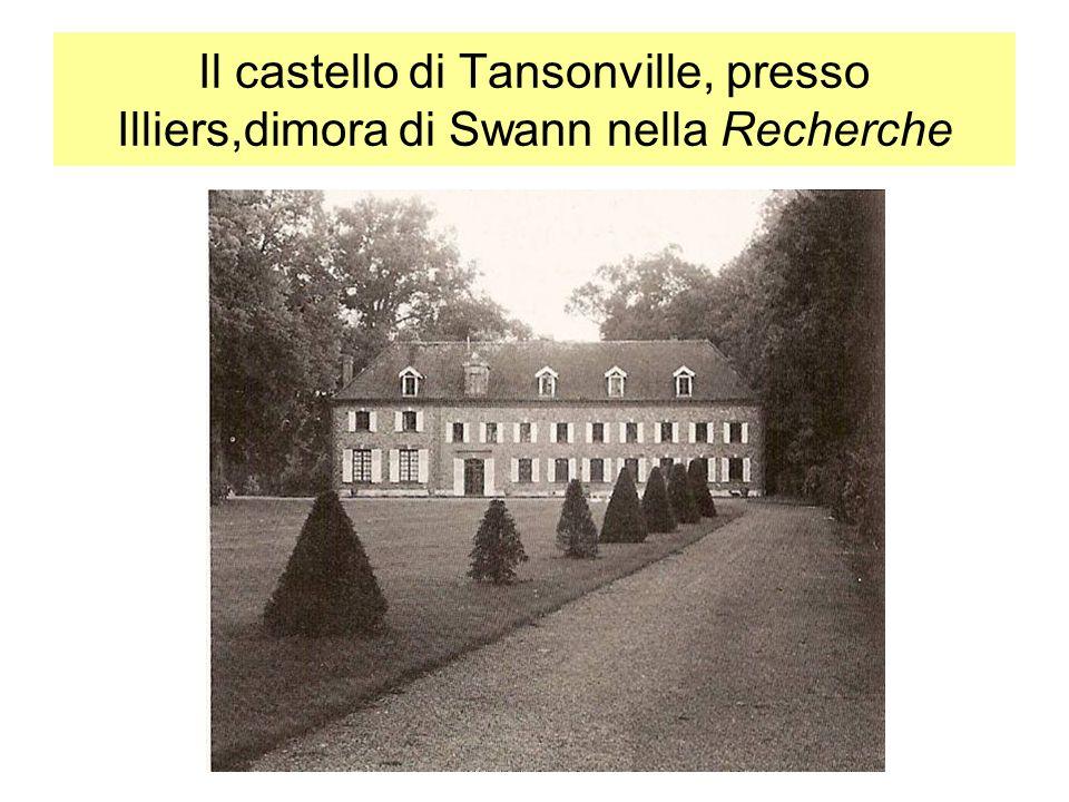 Il castello di Tansonville, presso Illiers,dimora di Swann nella Recherche