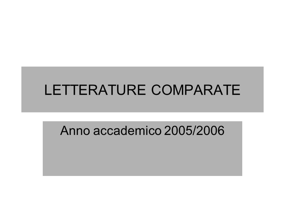 LETTERATURE COMPARATE Anno accademico 2005/2006