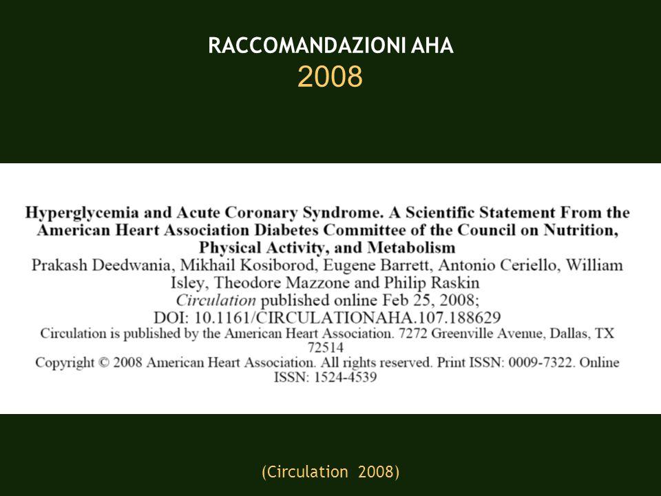 RACCOMANDAZIONI AHA 2008 (Circulation 2008)