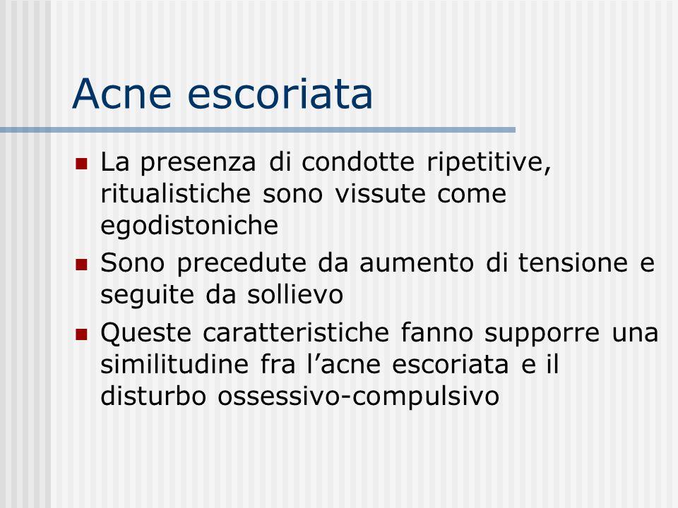 Acne escoriata L'acne escoriata è caratterizzata da escoriazioni prodotte da azione traumatica sulla pelle, di norma di natura nevrotica. Il disturbo
