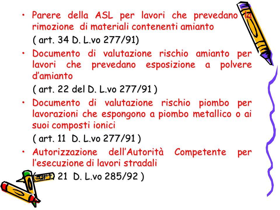 Parere della ASL per lavori che prevedano la rimozione di materiali contenenti amiantoParere della ASL per lavori che prevedano la rimozione di materi