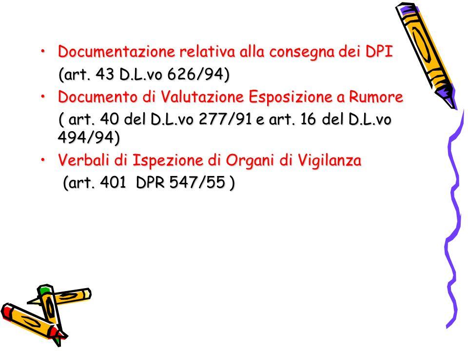 Documentazione relativa alla consegna dei DPIDocumentazione relativa alla consegna dei DPI (art. 43 D.L.vo 626/94) (art. 43 D.L.vo 626/94) Documento d