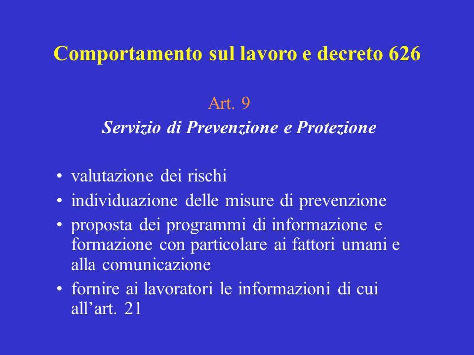 Art. 9 Servizio di Prevenzione e Protezione valutazione dei rischi individuazione delle misure di prevenzione proposta dei programmi di informazione e