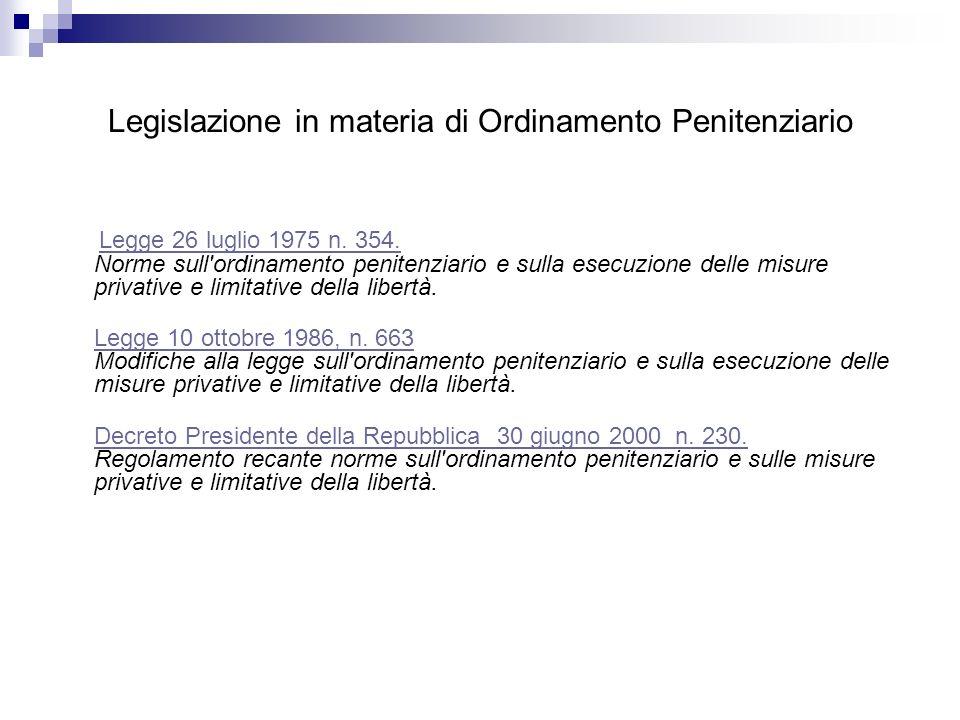 Legislazione in materia di Ordinamento Penitenziario Legge 26 luglio 1975 n.