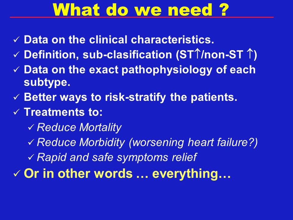 What do we need .Data on the clinical characteristics.