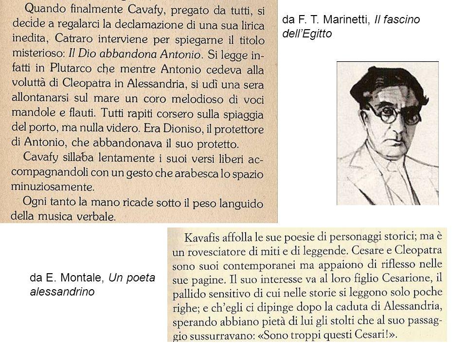 25 da F. T. Marinetti, Il fascino dellEgitto da E. Montale, Un poeta alessandrino