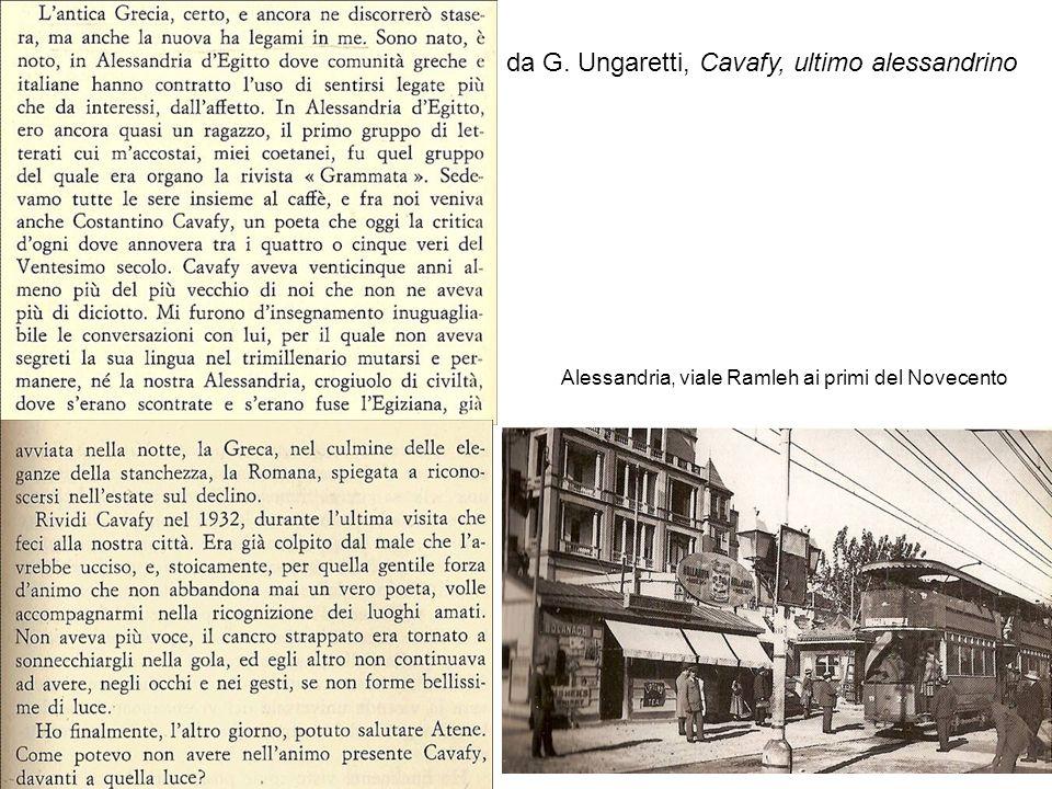 26 da G. Ungaretti, Cavafy, ultimo alessandrino Alessandria, viale Ramleh ai primi del Novecento