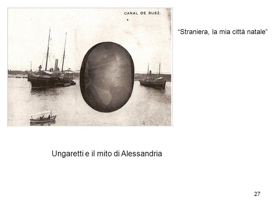 27 Straniera, la mia città natale Ungaretti e il mito di Alessandria