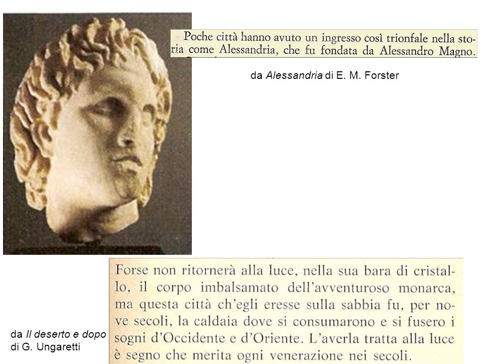 6 da Il deserto e dopo di G. Ungaretti da Alessandria di E. M. Forster