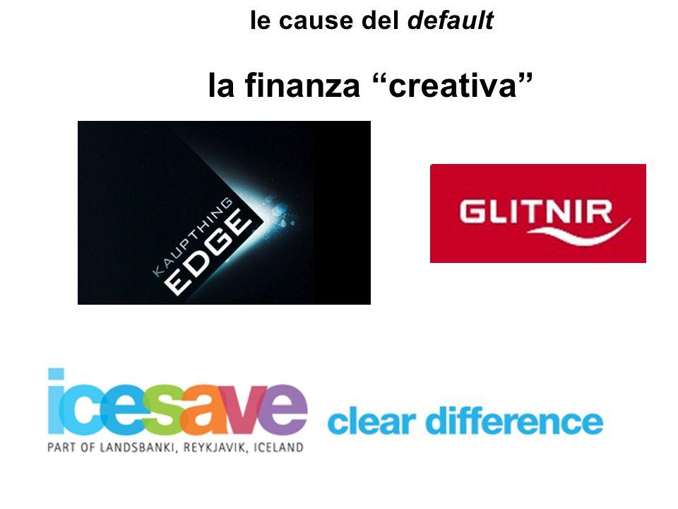 le cause del default la finanza creativa