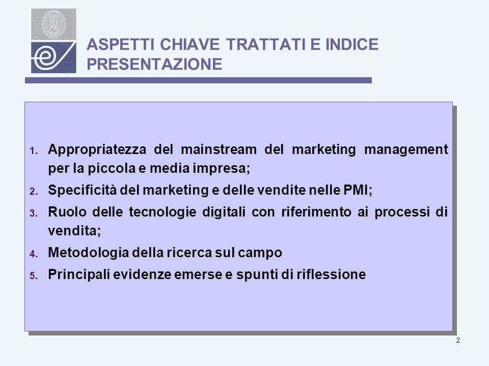 3 1.Appropriatezza del mainstream del marketing management per la piccola e media impresa.