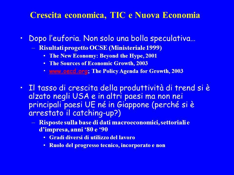 Crescita economica, TIC e Nuova Economia Dopo leuforia.