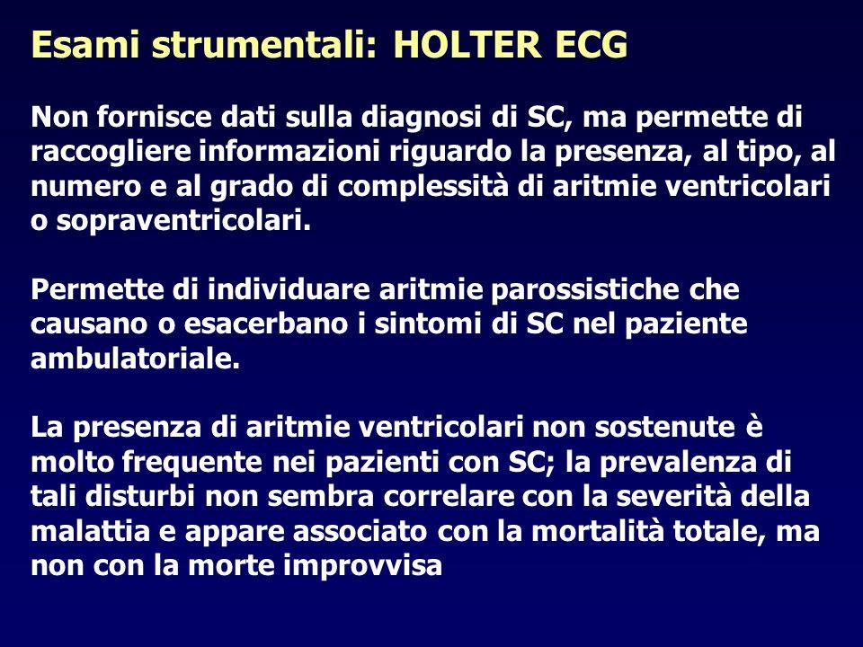 Esami strumentali: HOLTER ECG Non fornisce dati sulla diagnosi di SC, ma permette di raccogliere informazioni riguardo la presenza, al tipo, al numero