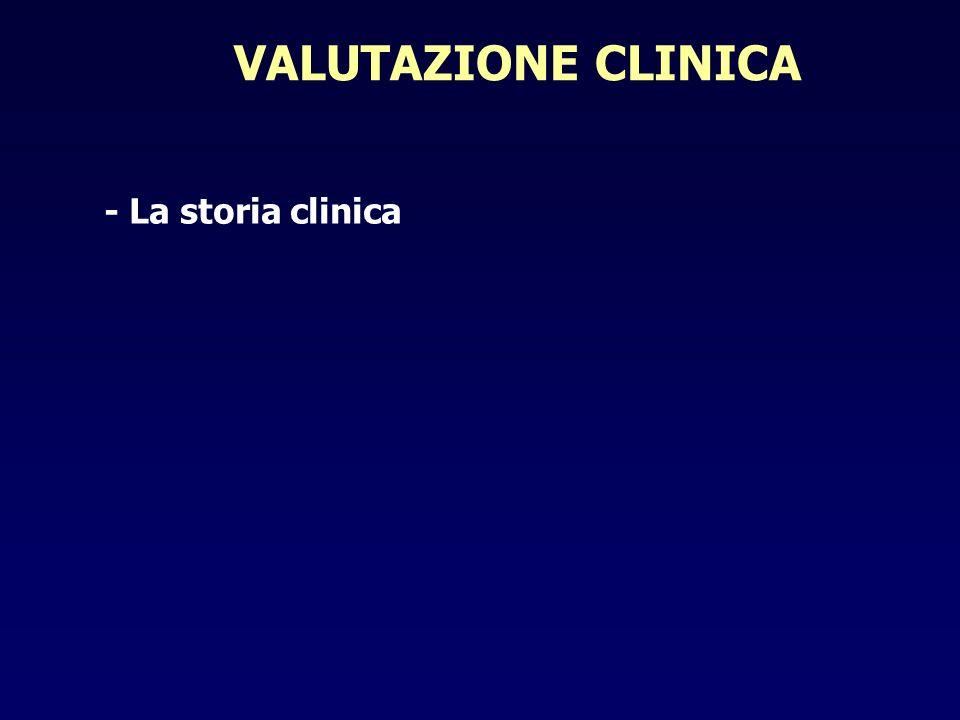 VALUTAZIONE CLINICA - La storia clinica