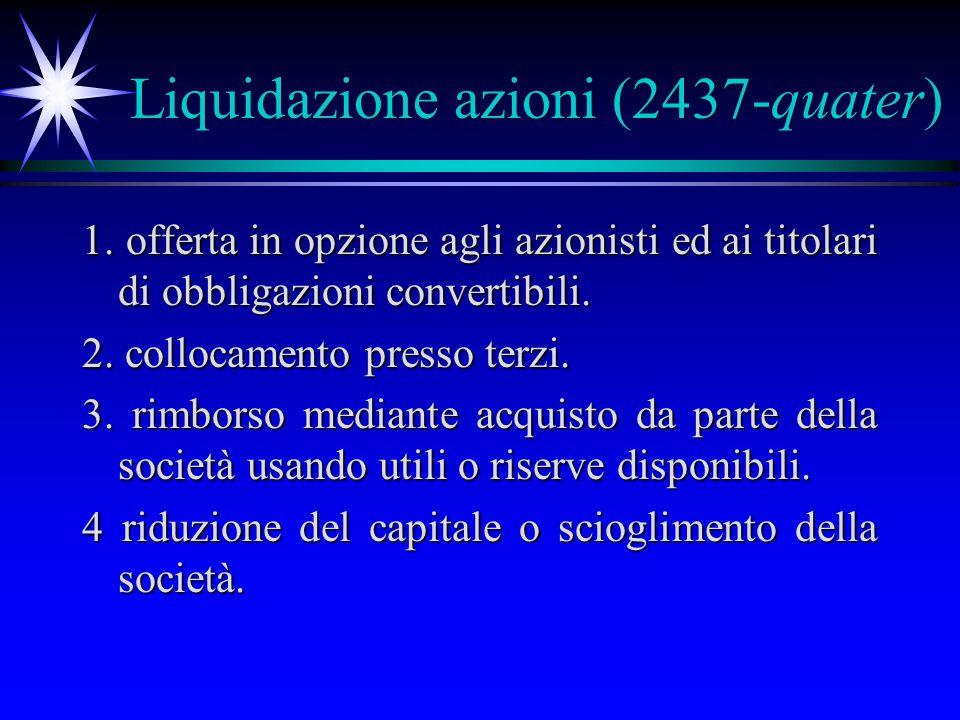 Liquidazione azioni (2437-quater) 1.