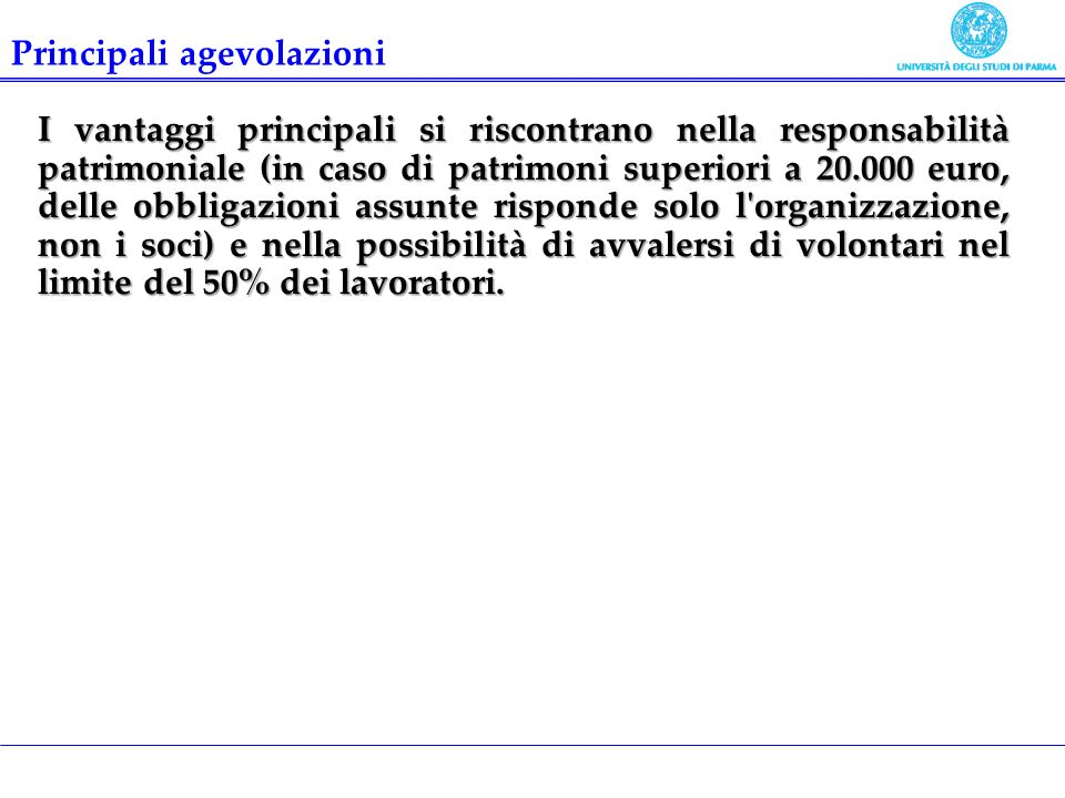 I vantaggi principali si riscontrano nella responsabilità patrimoniale (in caso di patrimoni superiori a 20.000 euro, delle obbligazioni assunte rispo