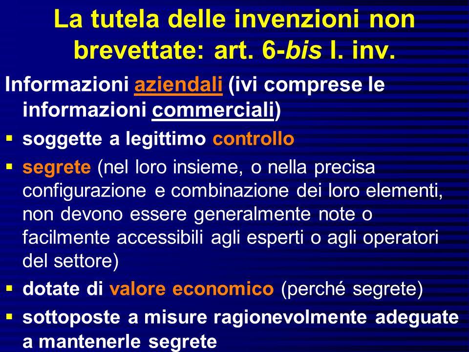 La tutela delle invenzioni non brevettate: art.6-bis l.