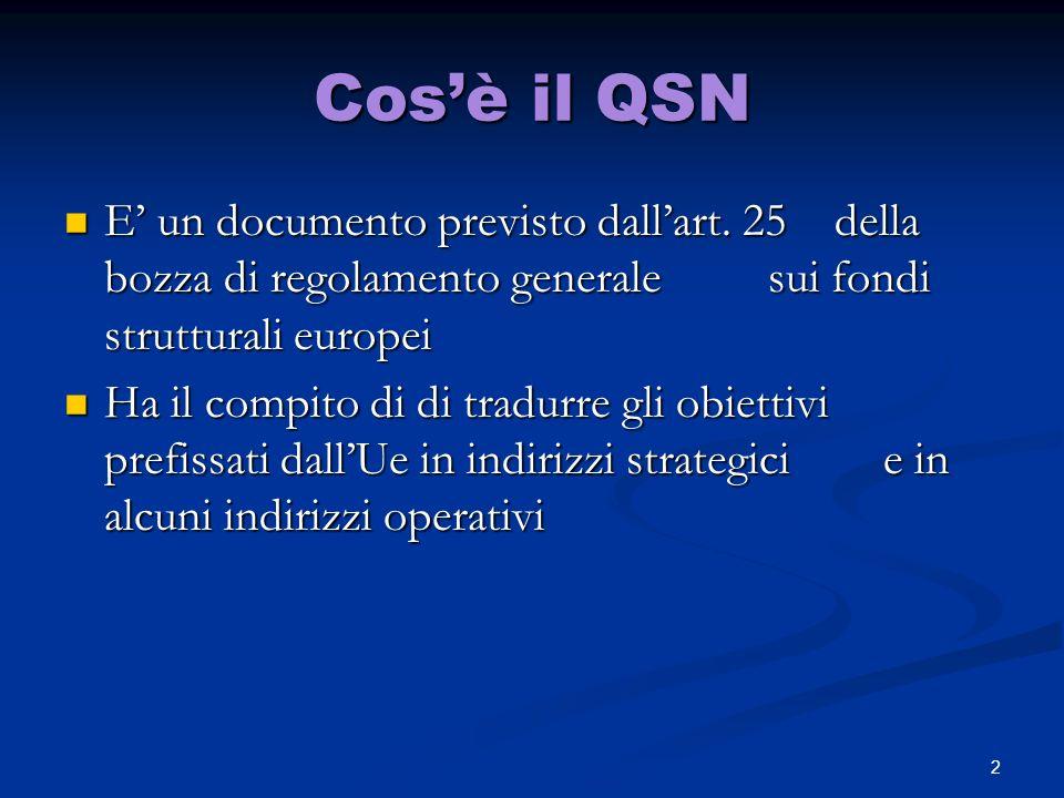 2 Cosè il QSN E un documento previsto dallart.