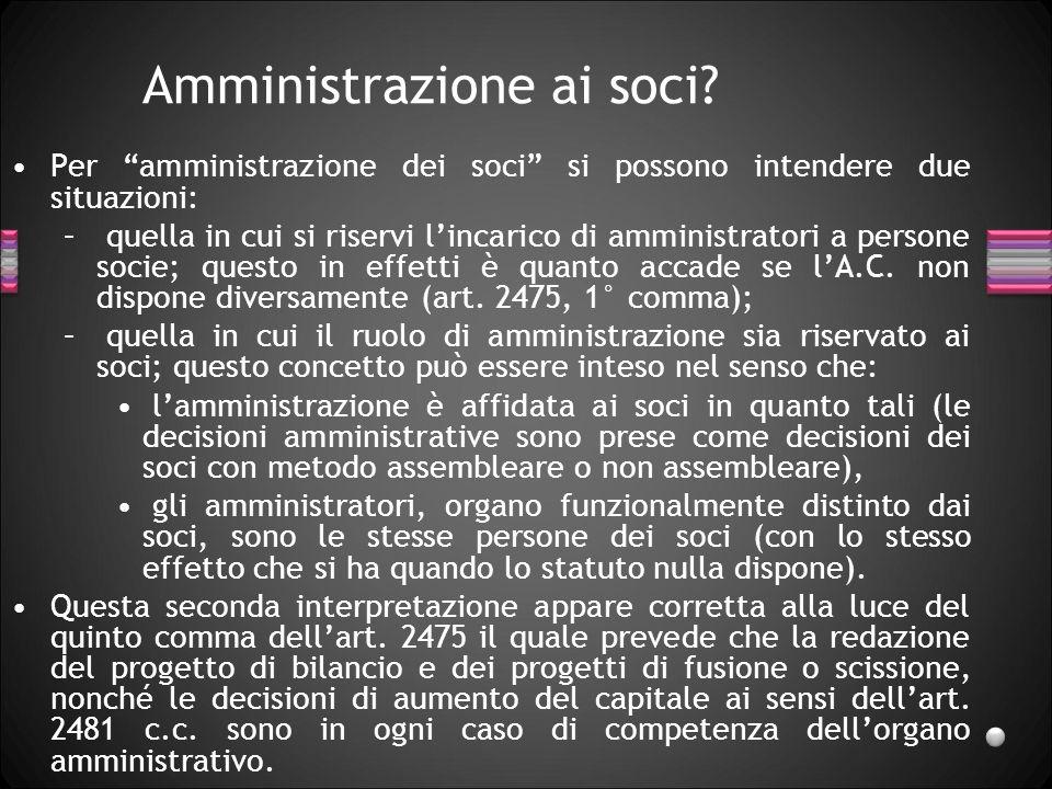 Modelli di amministrazione Amministrazione unipersonale, Amministrazione pluripersonale –collegiale –non collegiale amministrazione disgiuntiva ammini