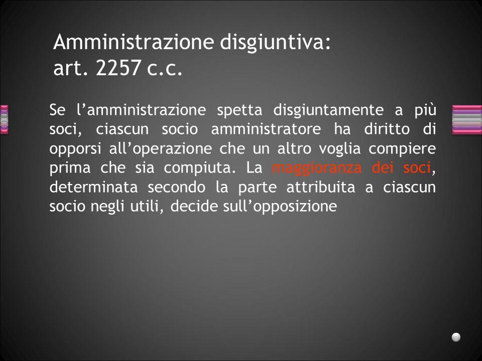 Amministrazione collegiale consiglio amministrazione Non richiamate disposizioni relative al funzionamento del consiglio di amministrazione della s.p.